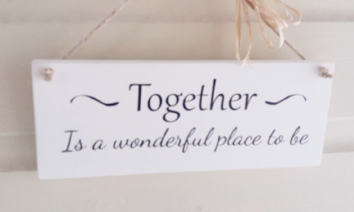 Together Is A Wonderful Place To Be - Wooden Plaque